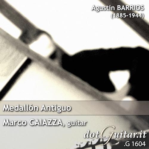 dotGuitar: Marco Caiazza: Medallón Antiguo - DotGuitar/CD